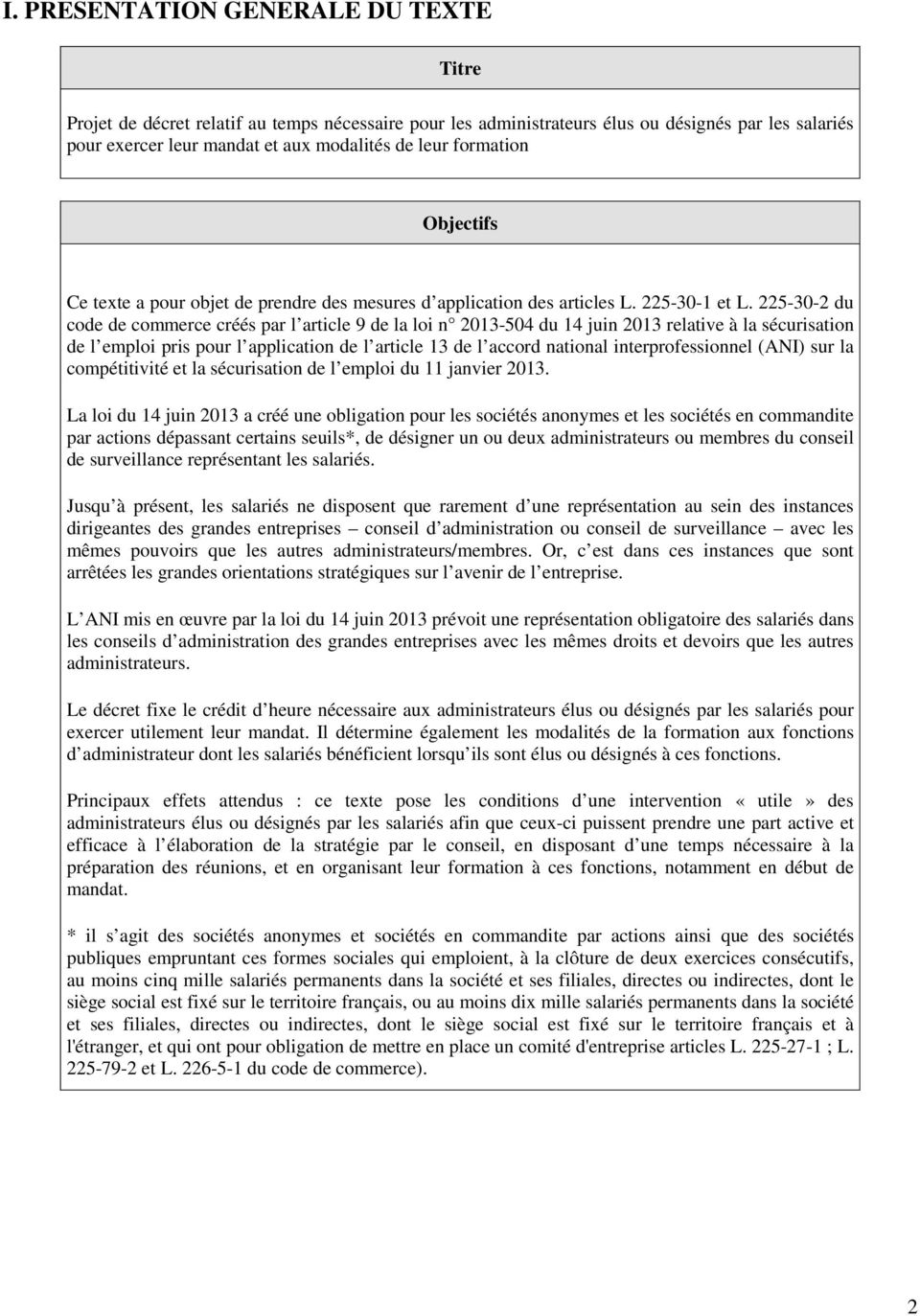225-30-2 du code de commerce créés par l article 9 de la loi n 2013-504 du 14 juin 2013 relative à la sécurisation de l emploi pris pour l application de l article 13 de l accord national