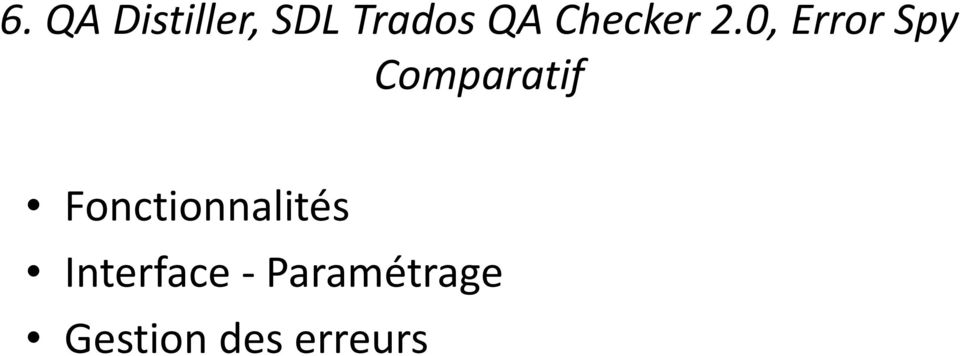 0, Error Spy Comparatif