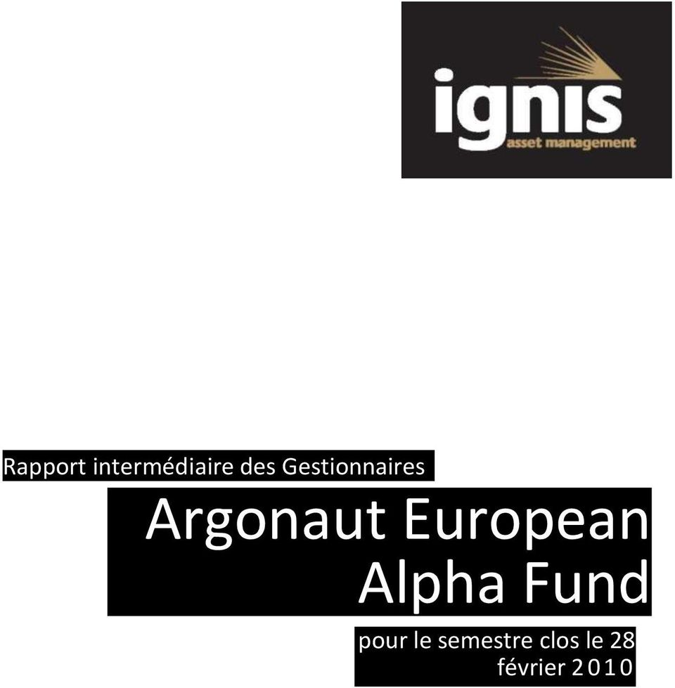 European Alpha Fund pour le