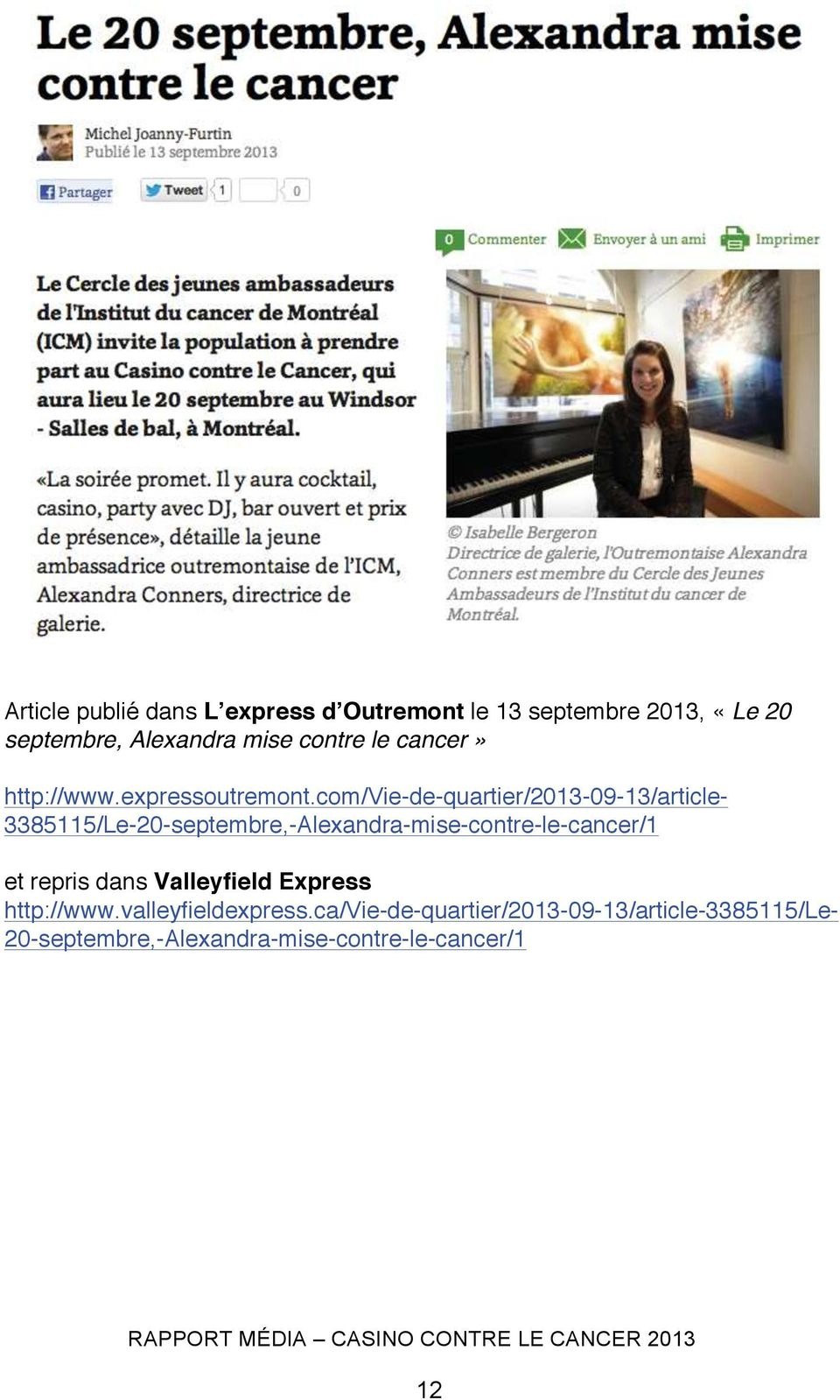 com/vie-de-quartier/2013-09-13/article- 3385115/Le-20-septembre,-Alexandra-mise-contre-le-cancer/1 et