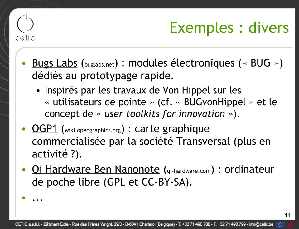 «BUGvonHippel» et le concept de «user toolkits for innovation»). OGP1 (wiki.opengraphics.