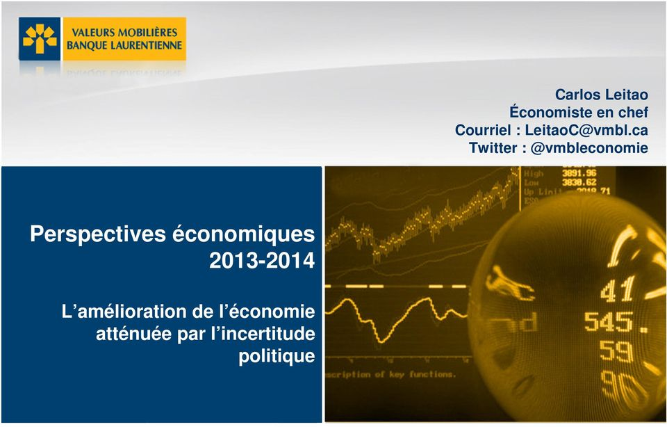 ca Twitter : @vmbleconomie Perspectives