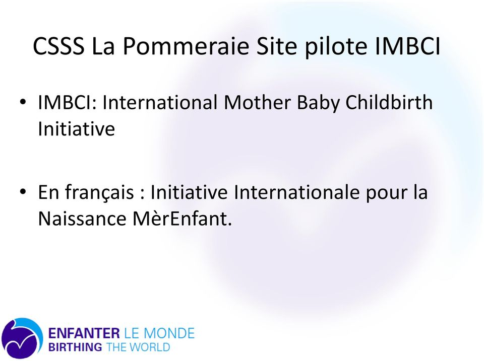 français : Initiative Internationale pour la En