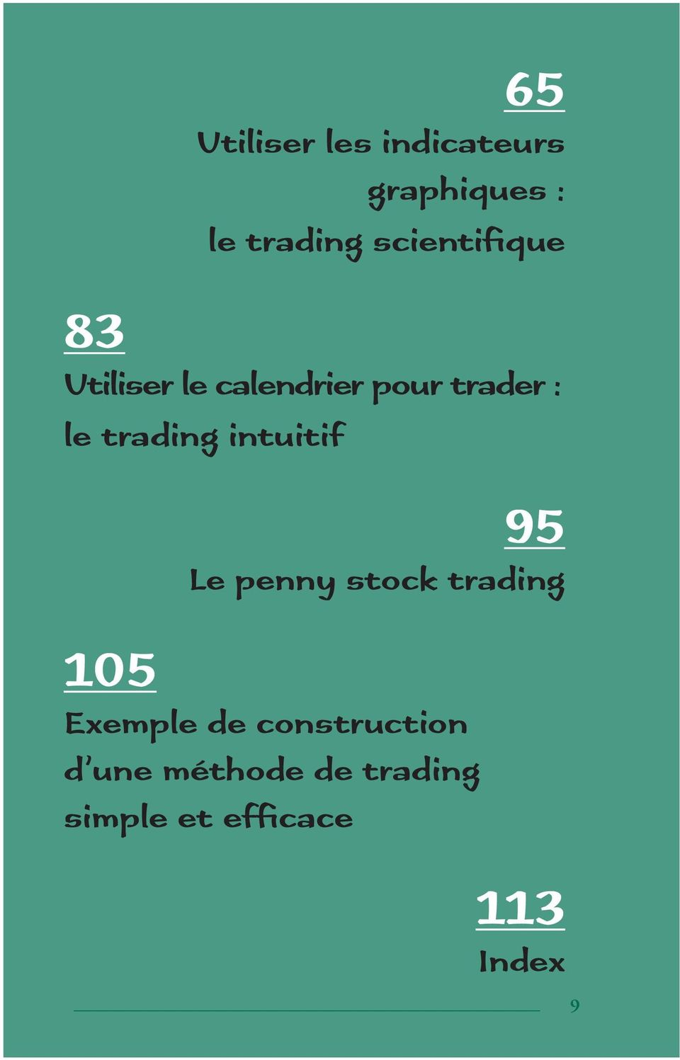trading intuitif 95 Le penny stock trading 105 Exemple de