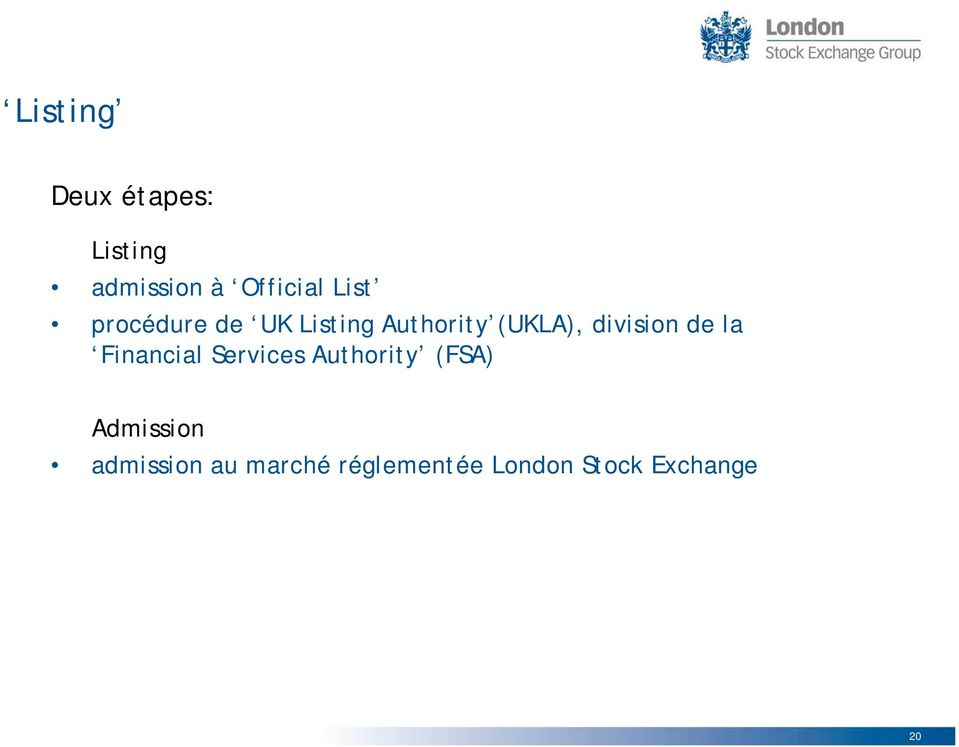 division de la Financial Services Authority (FSA)