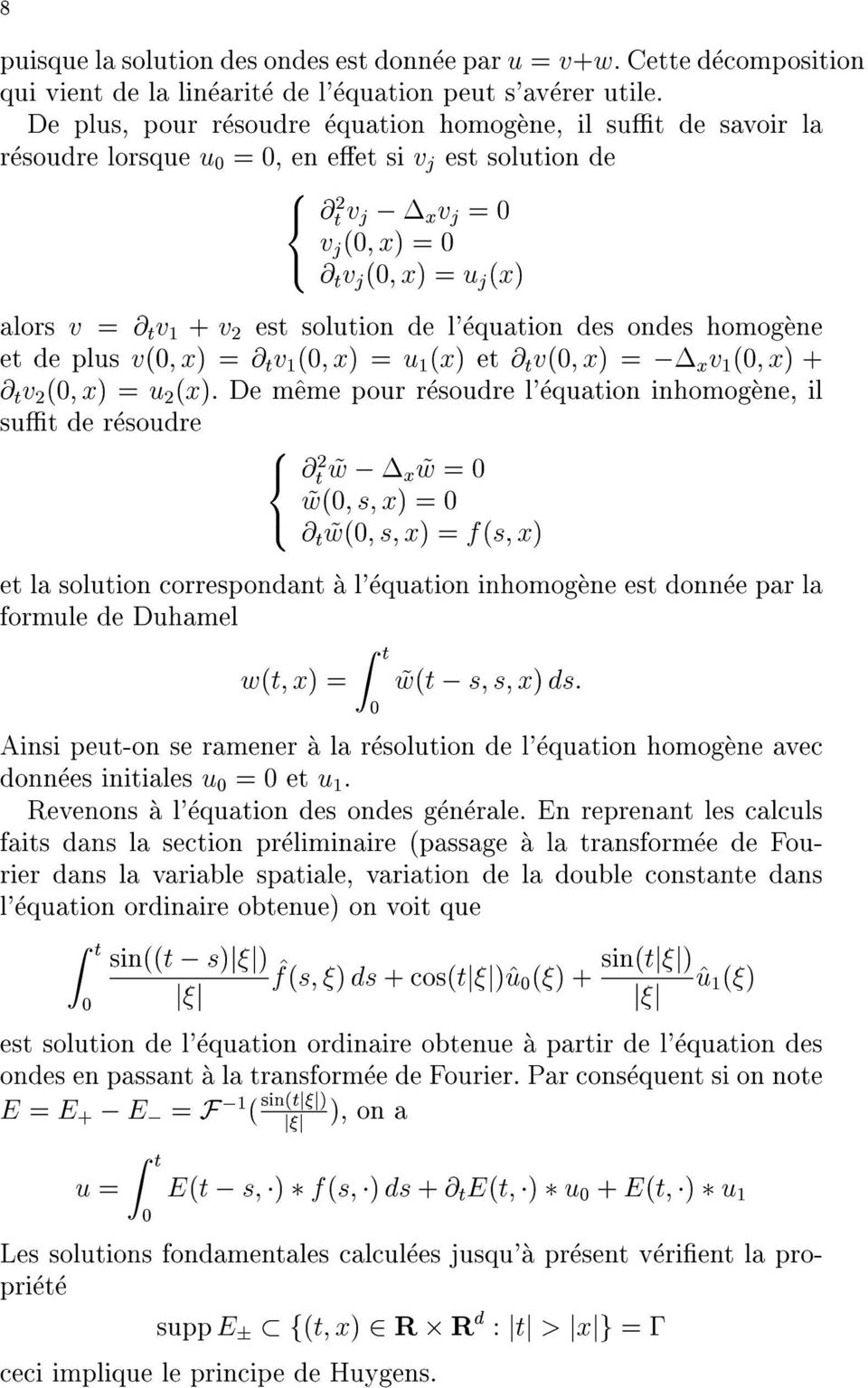 solution = u(x) de l'equation et @tv(0;x) des= ondes xv(0;x)+ homogene sutderesoudre @tv(0;x)=u(x).