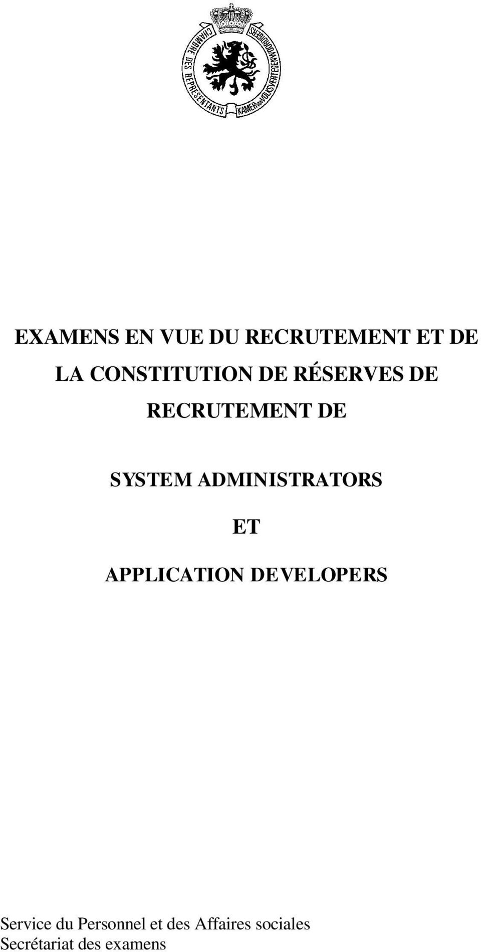 ADMINISTRATORS ET APPLICATION DEVELOPERS Service
