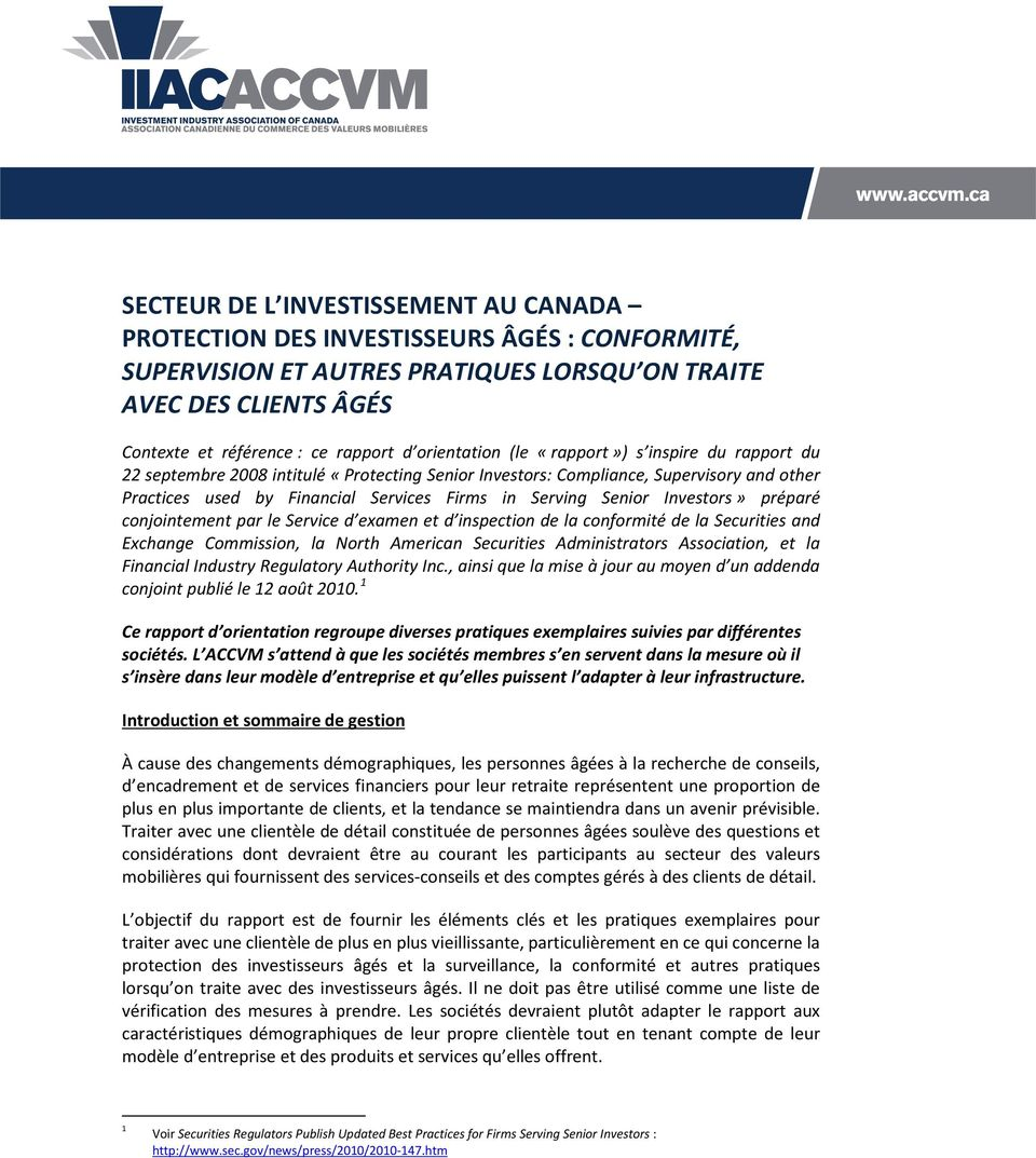 Senior Investors» préparé conjointement par le Service d examen et d inspection de la conformité de la Securities and Exchange Commission, la North American Securities Administrators Association, et