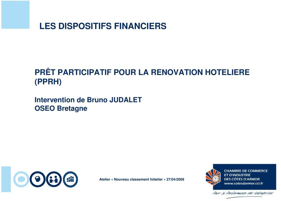 RENOVATION HOTELIERE (PPRH)