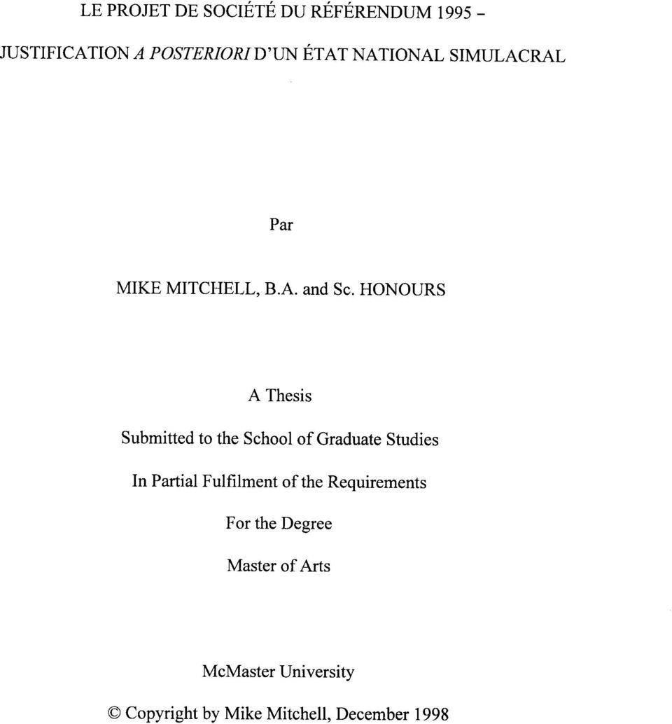 HONOURS A Thesis Submitted to the School of Graduate Studies In Partial