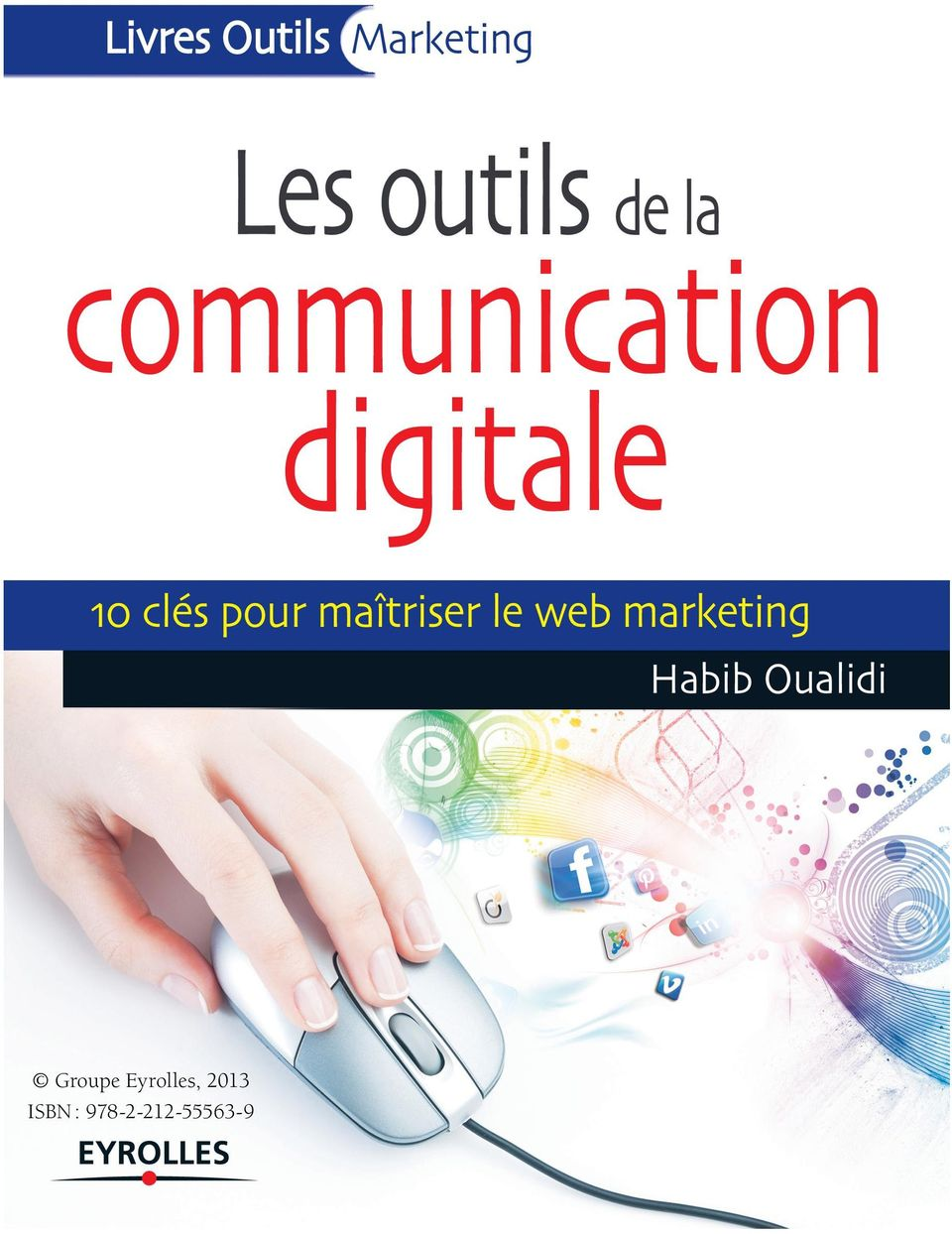 pour maîtriser le web marketing
