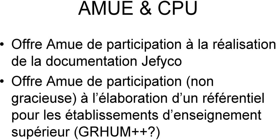 participation (non gracieuse) à l élaboration d un