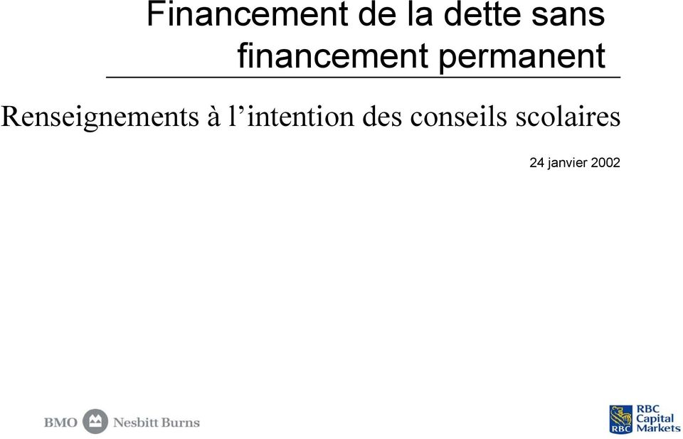Renseignements à l intention