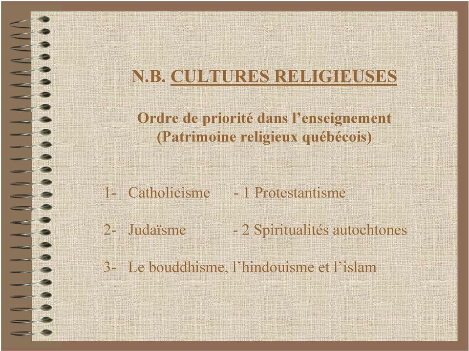 Catholicisme - 1 Protestantisme 2- Judaïsme - 2
