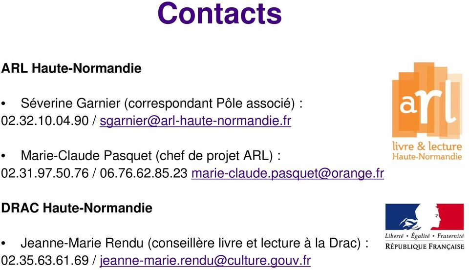 50.76 / 06.76.62.85.23 marie-claude.pasquet@orange.