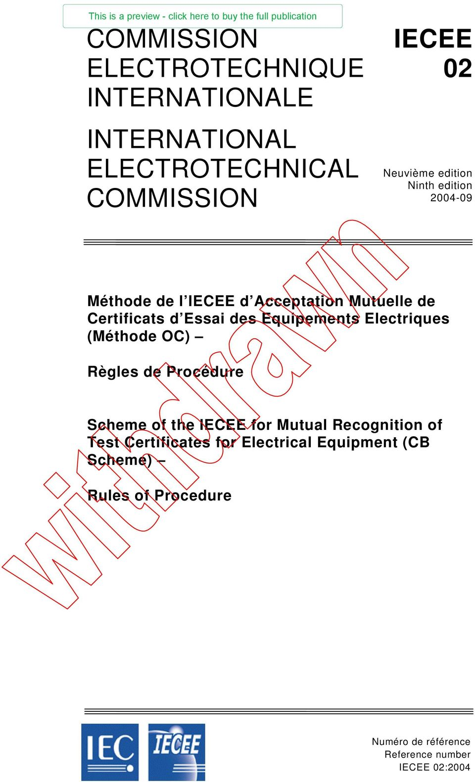 Equipements Electriques (Méthode OC) Règles de Procédure Scheme of the IECEE for Mutual Recognition of Test