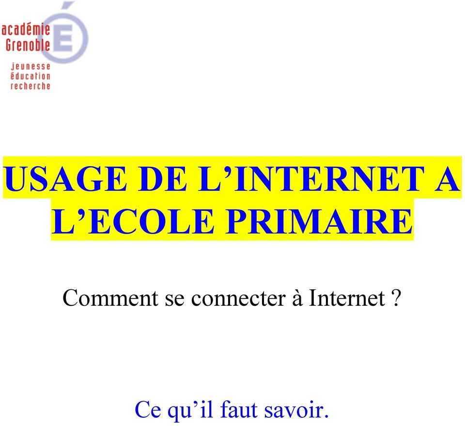 se connecter à Internet?