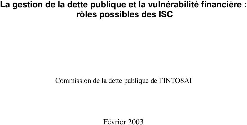 possibles des ISC Commission de la