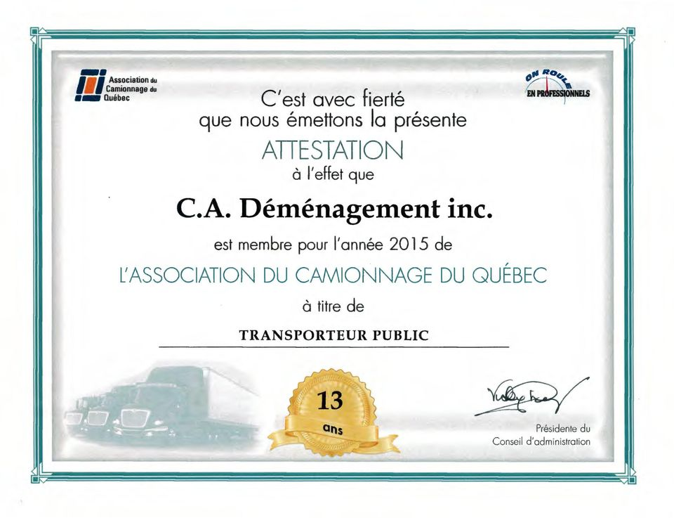 ATTESTATION a I' effet que C.A. Demenagement inc. ~,.