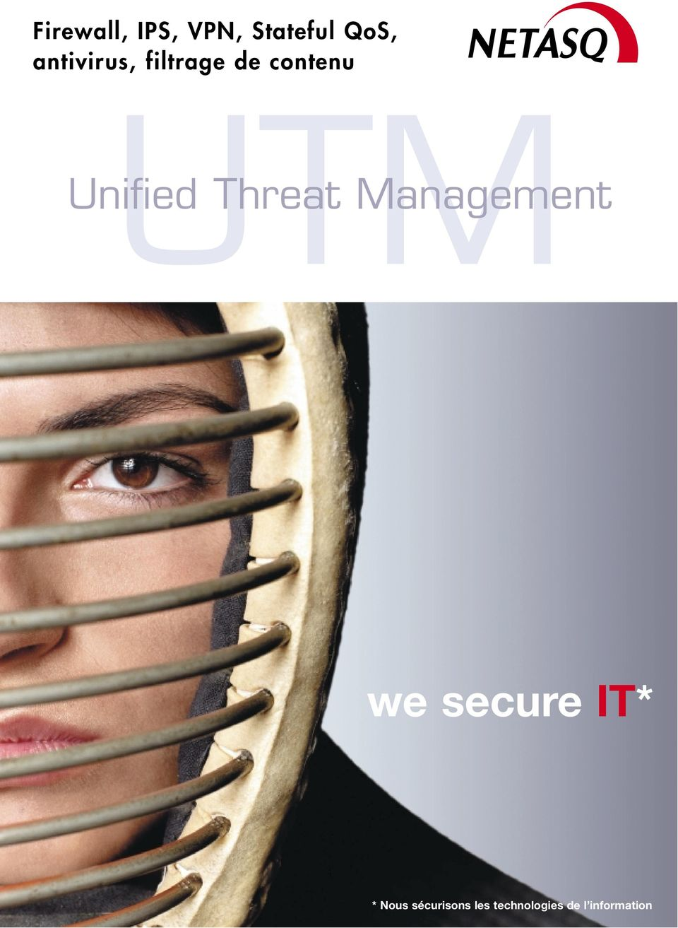 Unified Threat Management we secure IT*