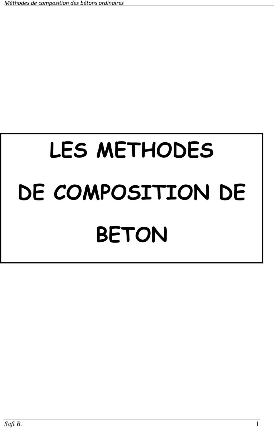 les methodes de composition de beton pdf. Black Bedroom Furniture Sets. Home Design Ideas