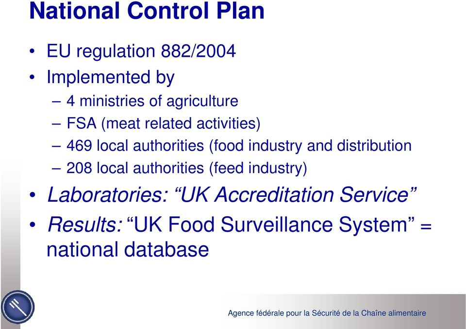 industry and distribution 208 local authorities (feed industry)