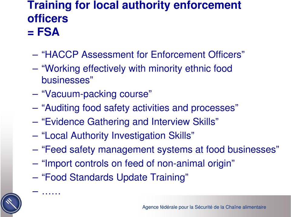 processes Evidence Gathering and Interview Skills Local Authority Investigation Skills Feed safety