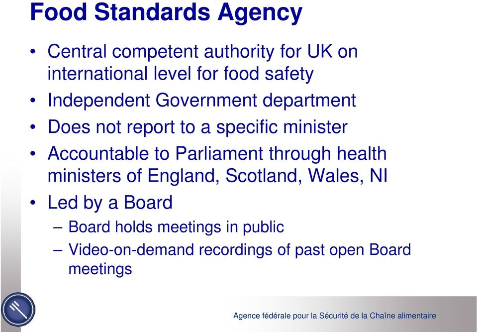 Accountable to Parliament through health ministers of England, Scotland, Wales, NI Led
