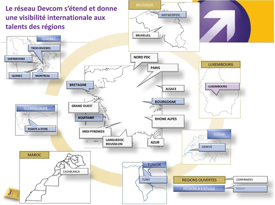 LUXEMBOURG GUADELOUPE GRAND OUEST BOURGOGNE AQUITAINE RHONE ALPES POINTE A PITRE MIDI PYRENEES LANGUEDOC
