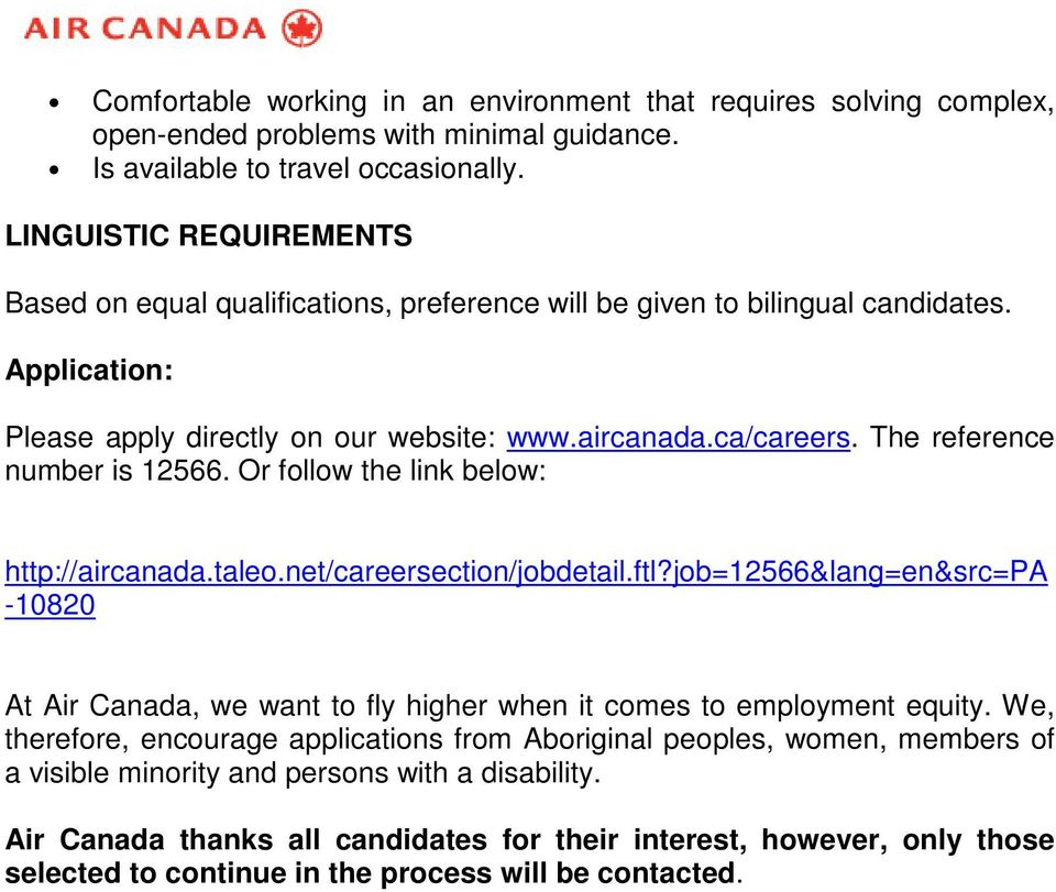 The reference number is 12566. Or follow the link below: http://aircanada.taleo.net/careersection/jobdetail.ftl?