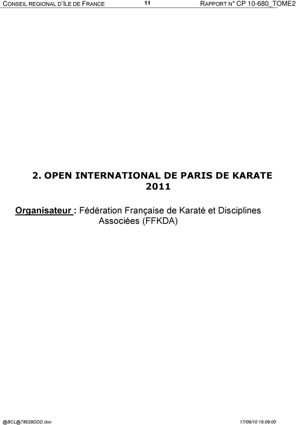 OPEN INTERNATIONAL DE PARIS DE KARATE 2011 Organisateur