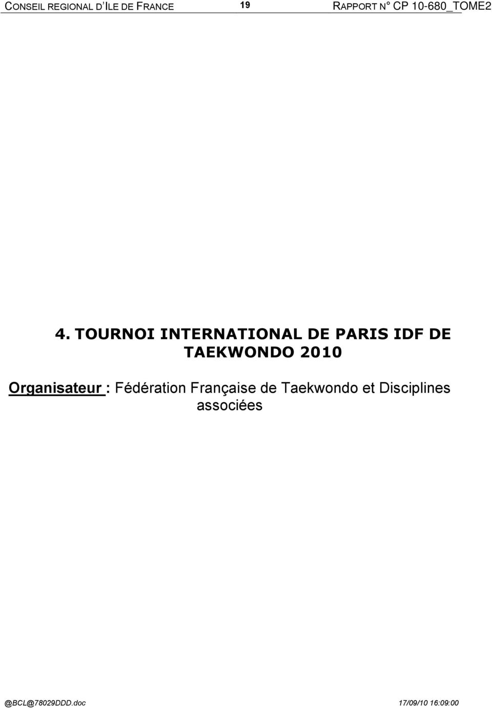 TOURNOI INTERNATIONAL DE PARIS IDF DE TAEKWONDO 2010