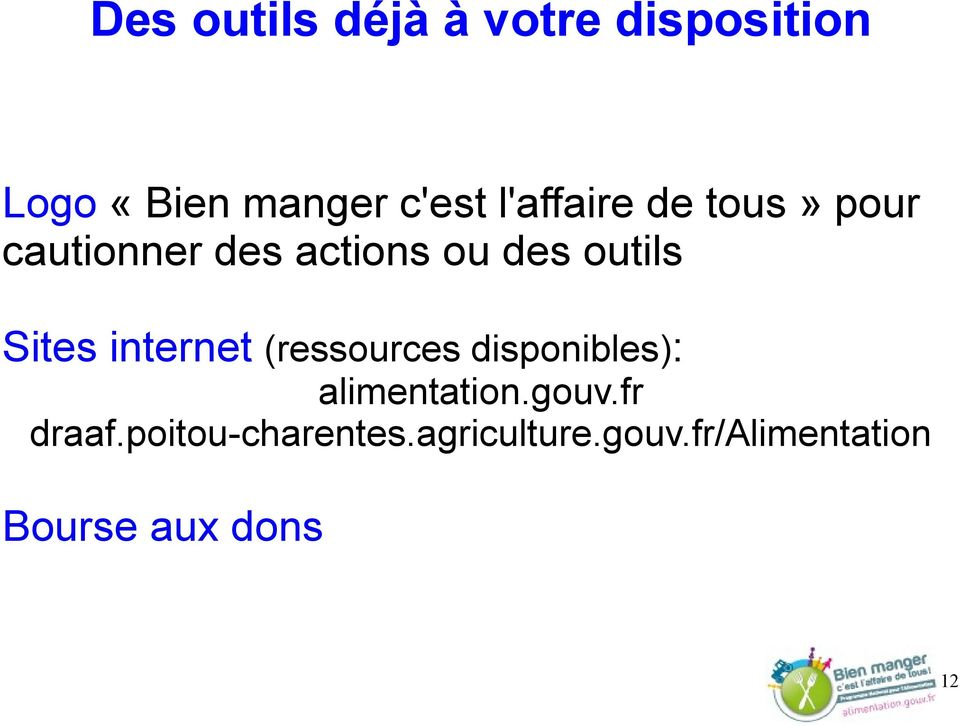 Sites internet (ressources disponibles): alimentation.gouv.