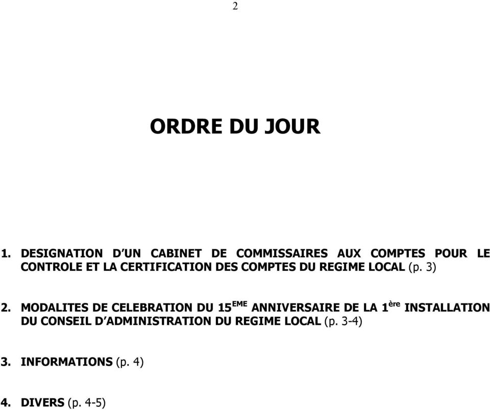 CERTIFICATION DES COMPTES DU REGIME LOCAL (p. 3) 2.