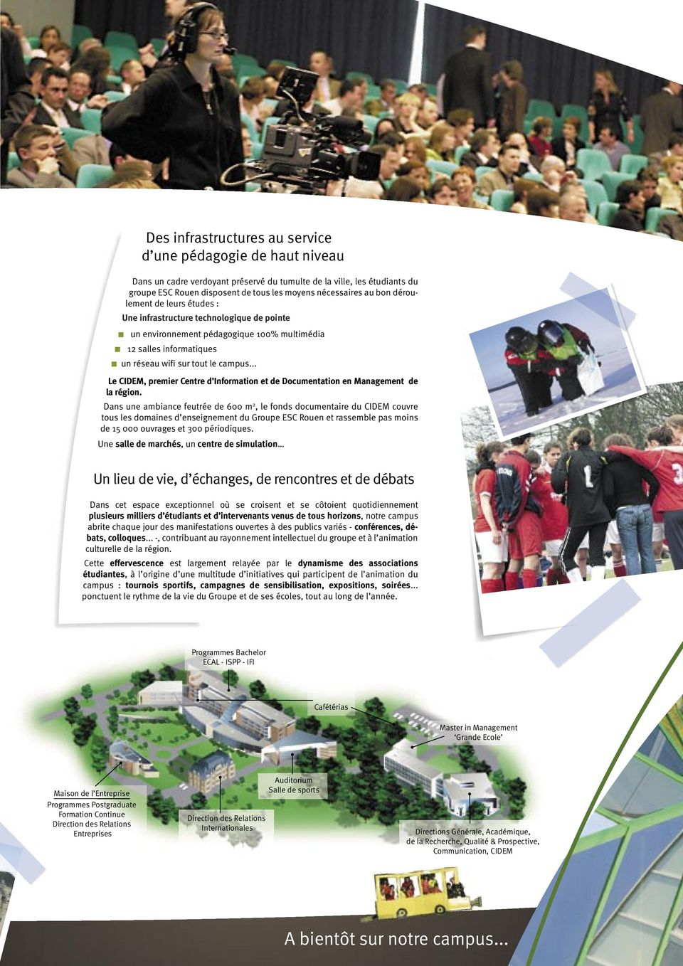 .. Le CIDEM, premier Centre d Information et de Documentation en Management de la région.