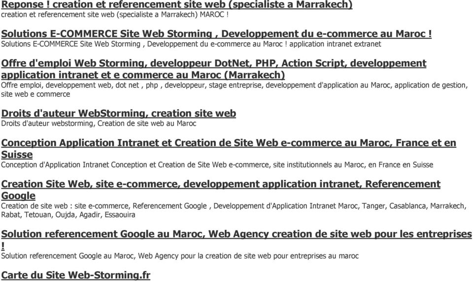 application intrant xtrant Offr d'mploi Wb Storming, dvloppur DotNt, PHP, Action Script, dvloppmnt application intrant t commrc au Maroc (Marrakch) Offr mploi, dvloppmnt wb, dot nt, php, dvloppur,
