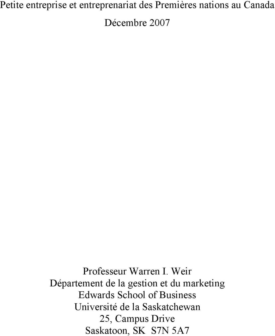 Weir Département de la gestion et du marketing Edwards School