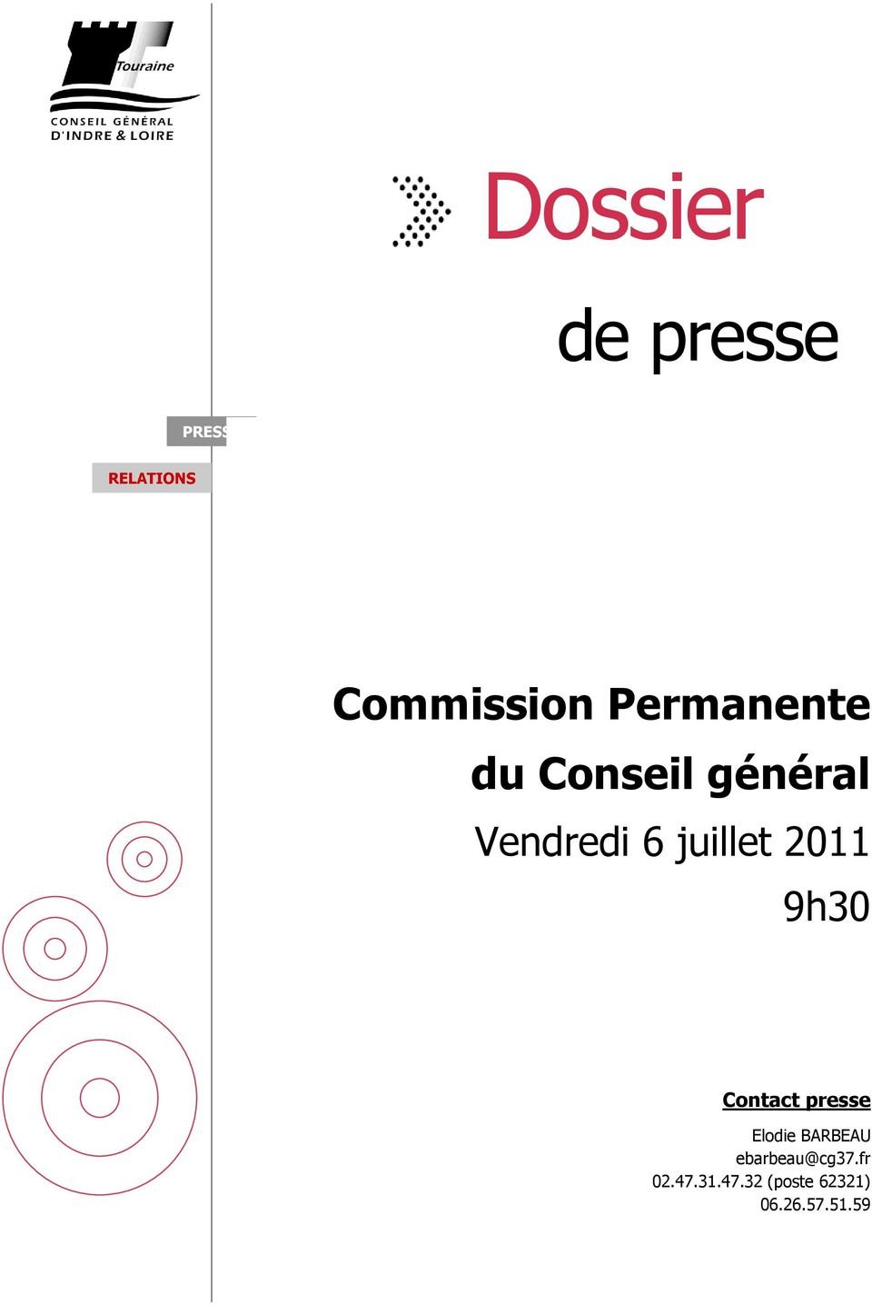 2011 9h30 Contact presse Elodie BARBEAU