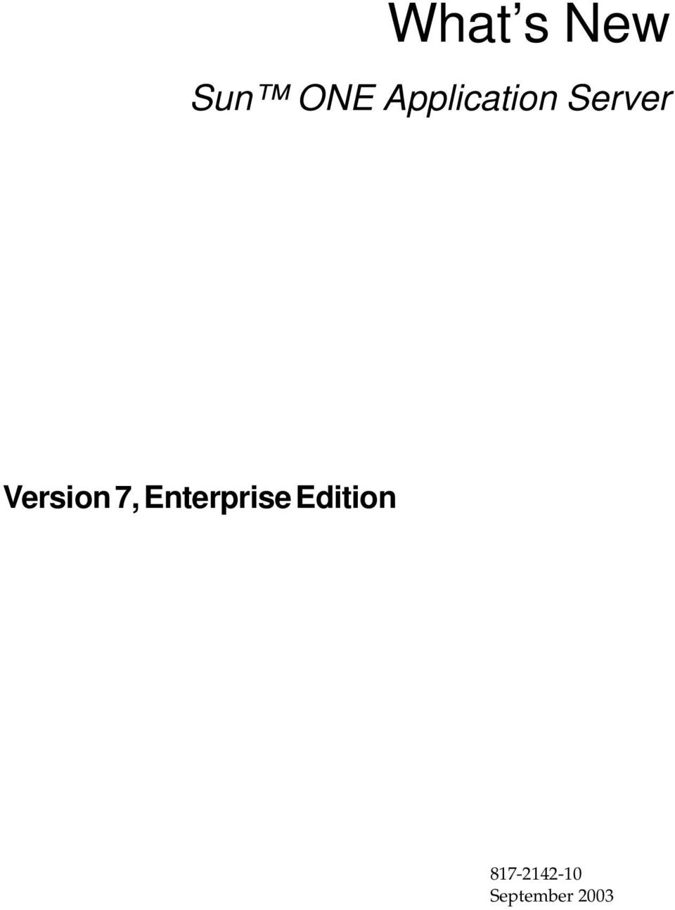 Version 7, Enterprise