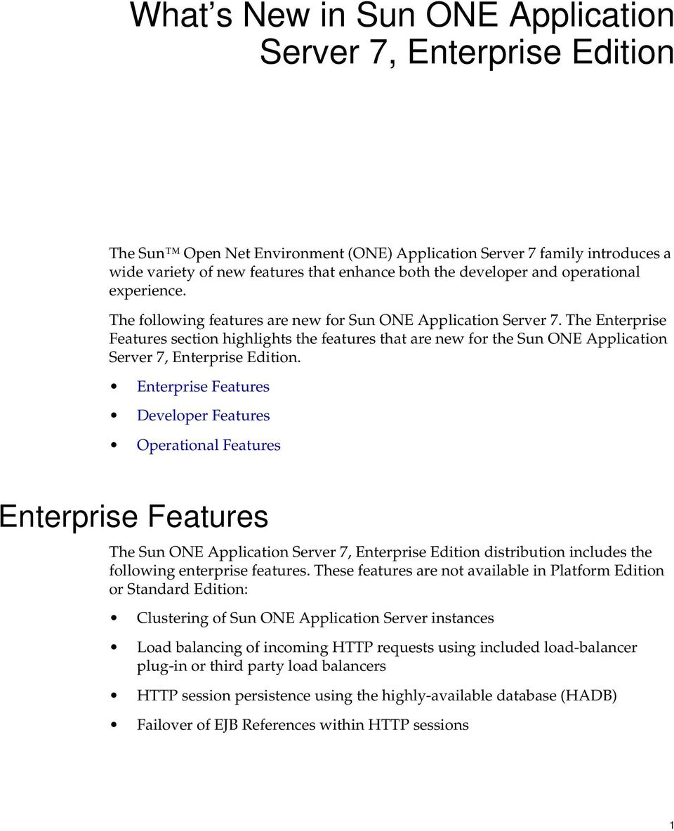 The Enterprise Features section highlights the features that are new for the Sun ONE Application Server 7, Enterprise Edition.