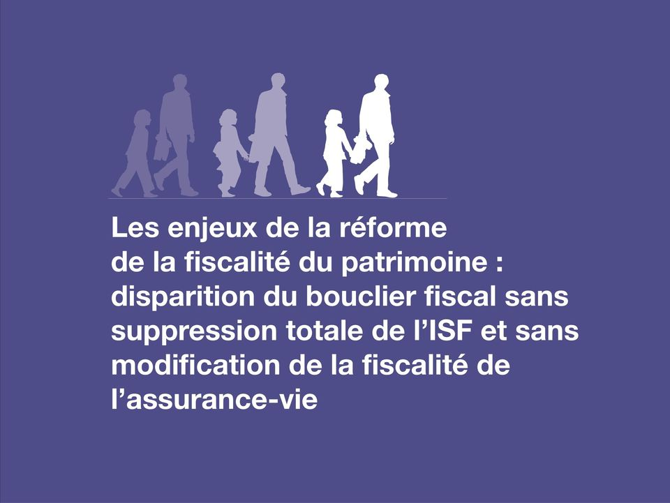 sans suppression totale de l ISF et sans