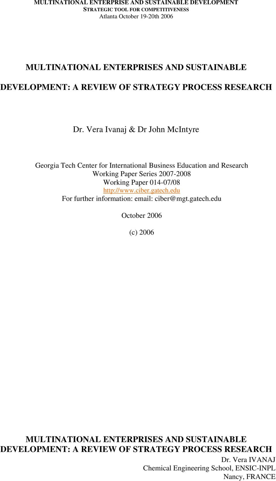 Vera Ivanaj & Dr John McIntyre Georgia Tech Center for International Business Education and Research Working Paper Series 2007-2008 Working Paper 014-07/08