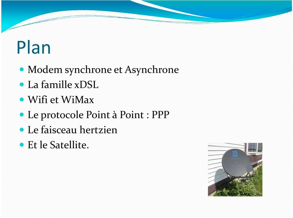 et WiMax Le protocole Point à