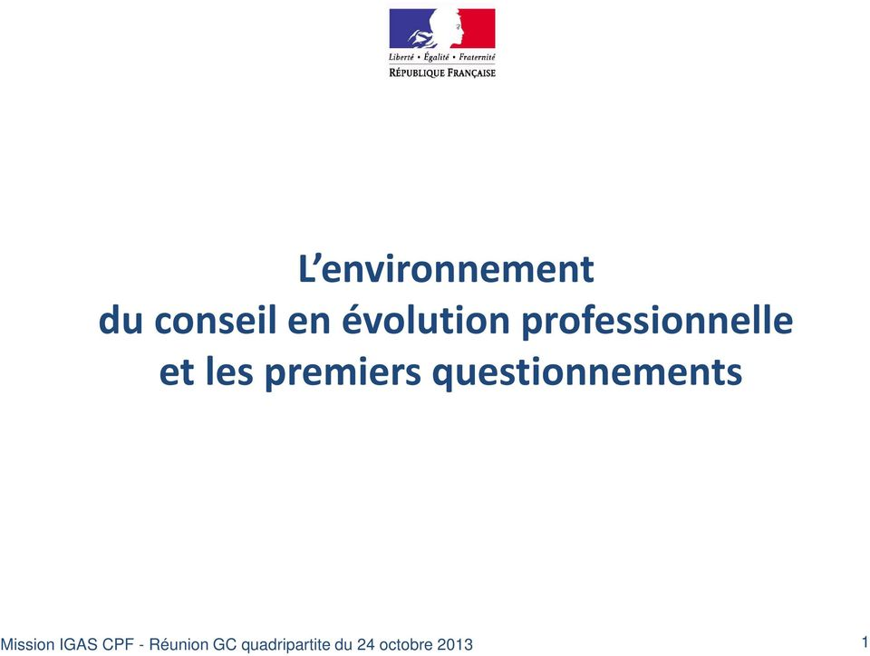 premiers questionnements Mission IGAS