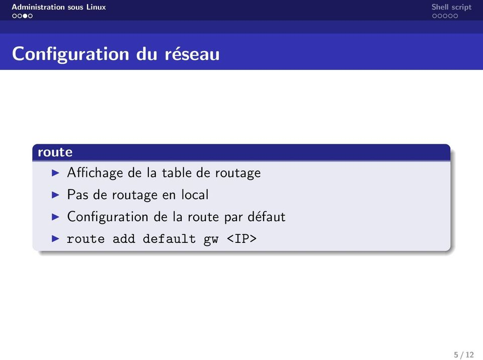 de routage en local Configuration de