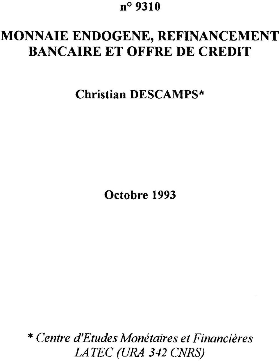 DESCAMPS* Octobre 1993 * Centre d'etudes