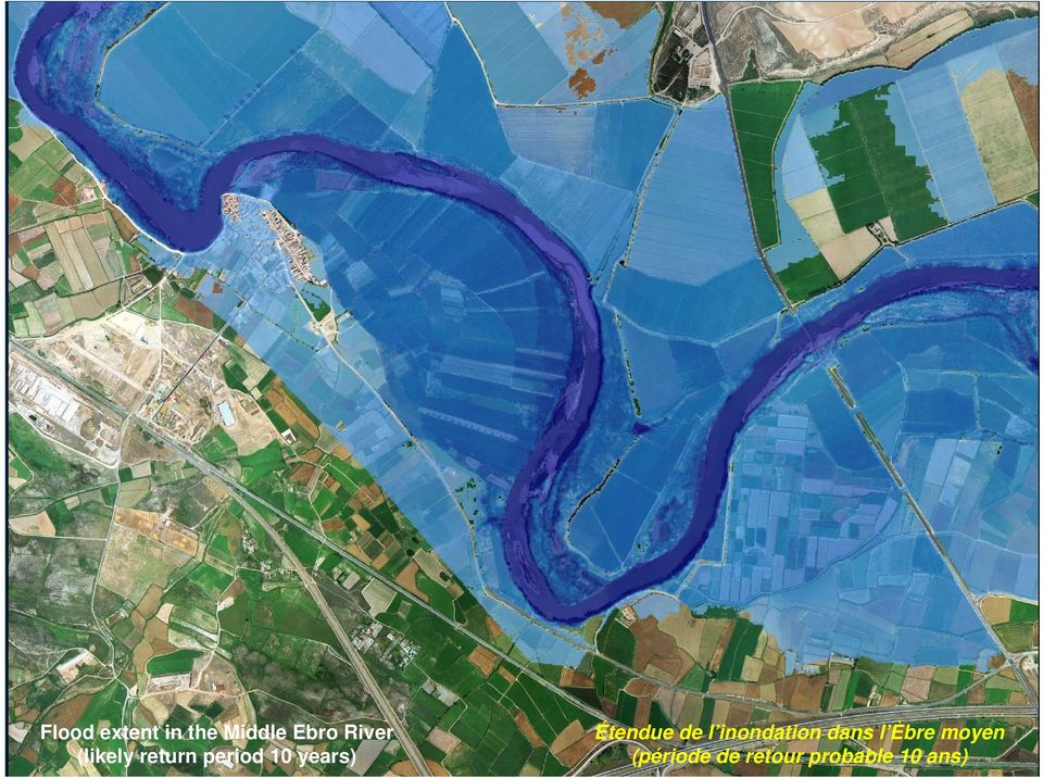 Floodway Definition of the River Bed Flood extent in the Middle Ebro River (Water Public Domain) (likely return period 10 years) PHASE 2: CARTES DES ZONES INONDABLES ET DES RISQUES D INONDATION