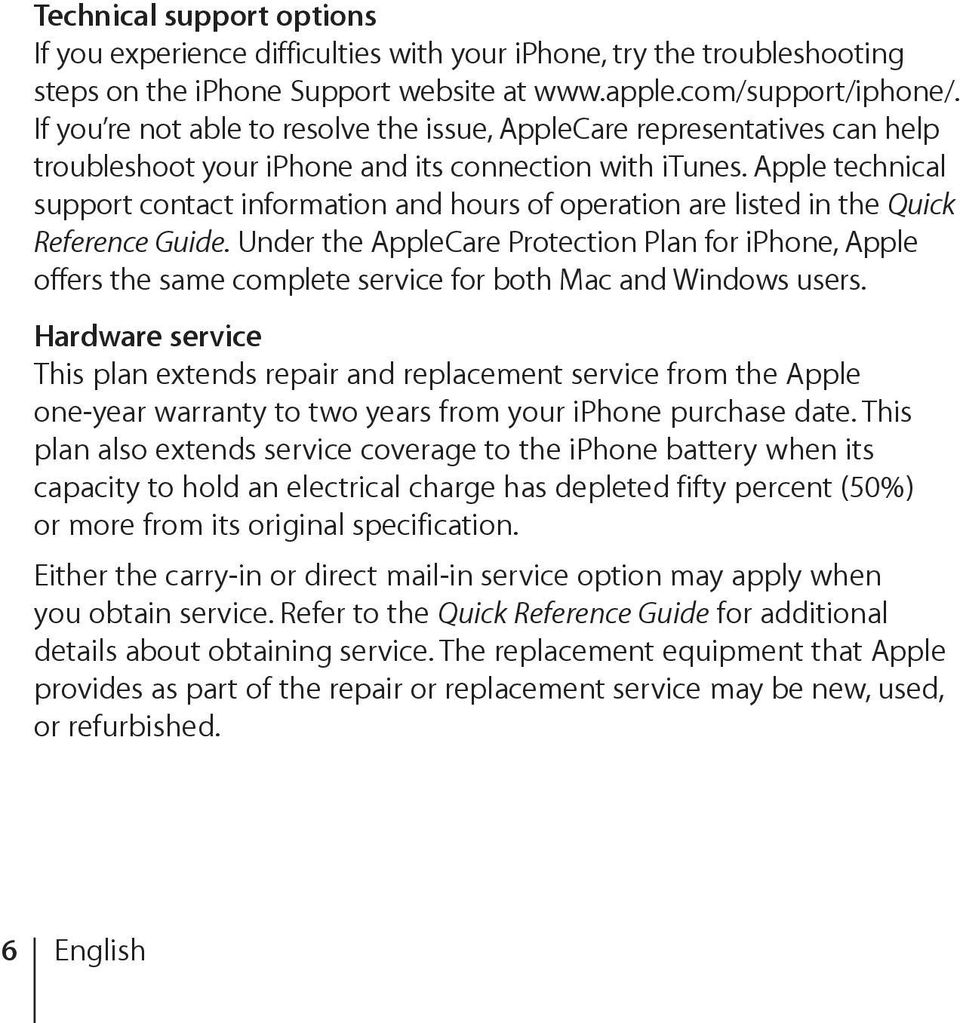 Apple technical support contact information and hours of operation are listed in the Quick Reference Guide.
