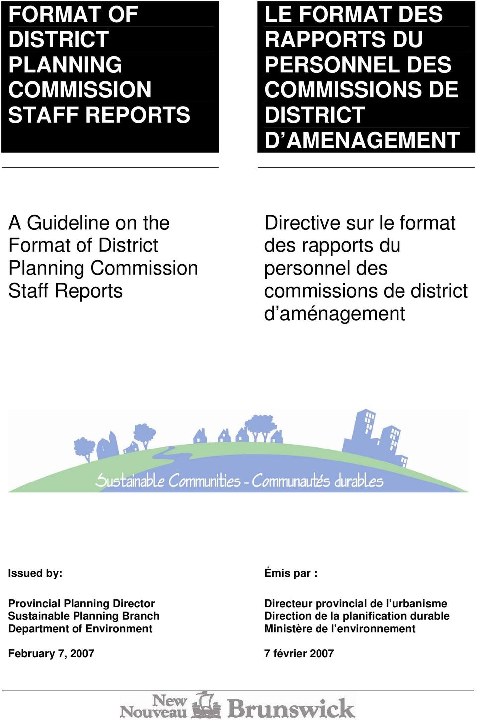 commissions de district d aménagement Issued by: Émis par : Provincial Planning Director Sustainable Planning Branch Department of