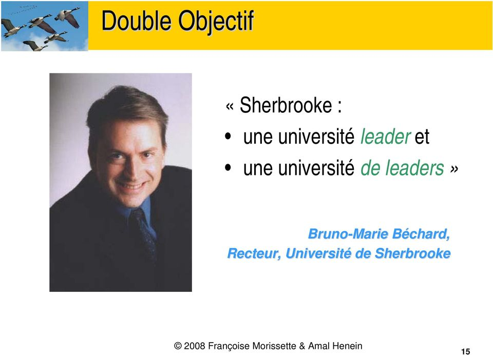 de leaders» Bruno-Marie Béchard, B